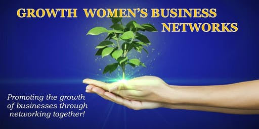 Growth Women's Business Networks L.E.A.D to Success Networking Event