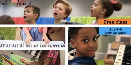 Free Let's Play Music Class (Age 4-6) tickets