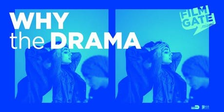FilmGate Miami presents WHY THE DRAMA?  tickets