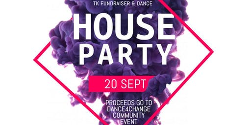 Issa #TK Dance House Party - Dance4Change Fundraiser
