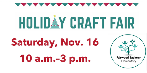 Fairwood Explorer Craft Fair - Vendors wanted