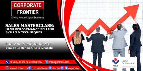 SALES MASTERCLASS: High Performance Selling  Skills & Techniques tickets