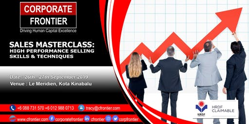 SALES MASTERCLASS: High Performance Selling  Skills & Techniques