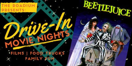 Drive In Movie Nights at the Roadium: Beetlejuice tickets