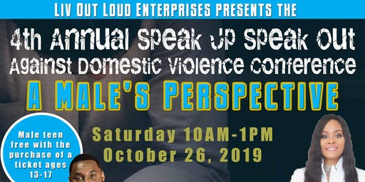 4th Annual Speak Up Speak Out Against Domestic Violence Conference