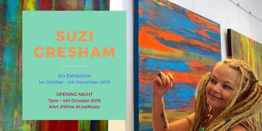 Art Exhibition by Suzi Gresham - Opening Night