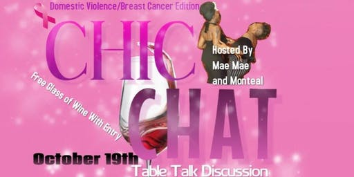 Chic Chat- Table Talk Domestic Violence/Breast Cancer Edition