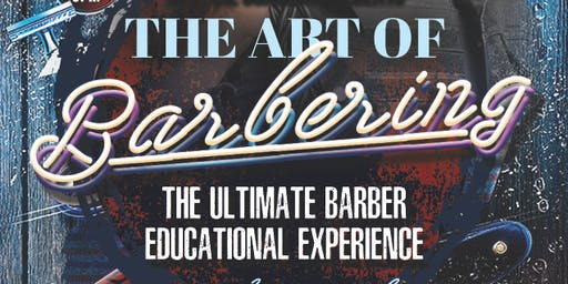 The Art Of Barbering