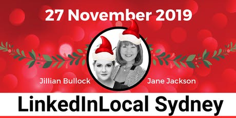 LINKEDIN LOCAL SYDNEY XMAS - 27th November - #LinkedInLocal tickets