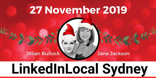LINKEDIN LOCAL SYDNEY XMAS - 27th November - #LinkedInLocal