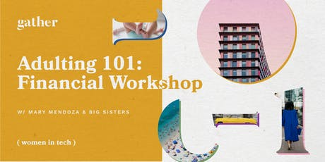 Gather - Women In Tech: Adulting 101 Financial Workshop tickets