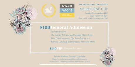 Swan Yacht Club Presents: Melbourne Cup 2019 tickets