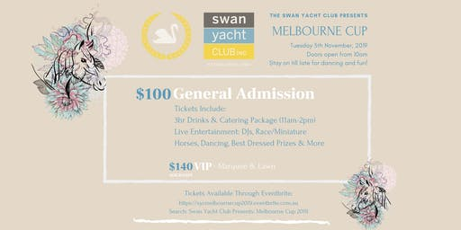 Swan Yacht Club Presents: Melbourne Cup 2019