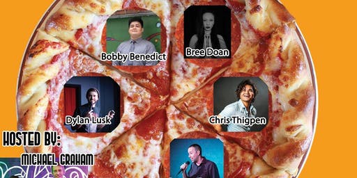 Comedy Slice: Pizza / Stand-up Comedy / Beer / Good Times