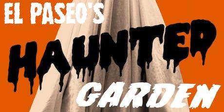 El Paseo Haunted Garden tickets
