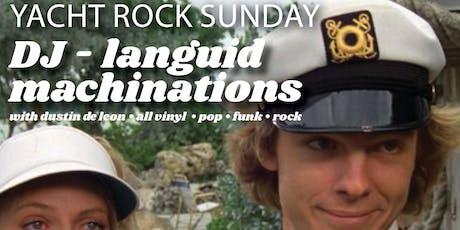 Yacht Rock Sunday with DJ Languid Machinations tickets