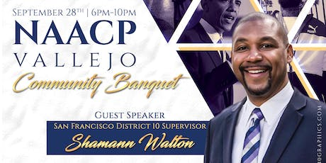 NAACP VALLEJO BRANCH 2019 COMMUNITY BANQUET: WHEN WE FIGHT, WE WIN! tickets