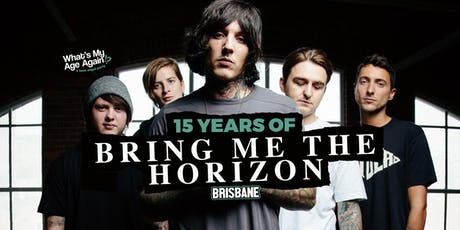 15 Years of Bring Me The Horizon – Brisbane tickets