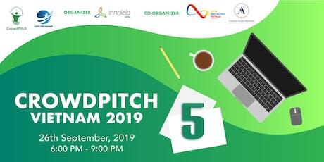 5TH CROWDPITCH VIETNAM 2019 tickets