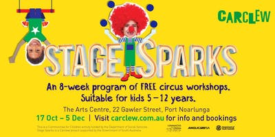 Stage Sparks Term 4: FREE Circus Workshops   8 week courses