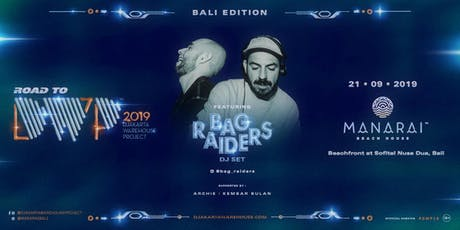 Road To DWP19 feat. Bag Raiders tickets