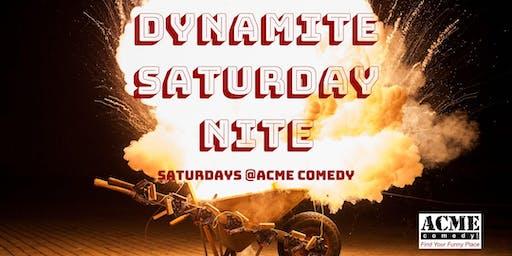 Dynamite Saturday Nite
