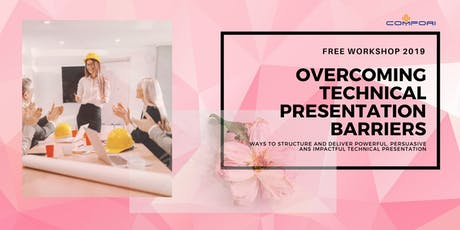 For Ladies only* Free Workshop on Persuasive Technical Presentation tickets