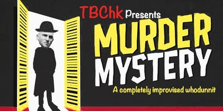 TBC HK's Improvised Murder Mystery tickets