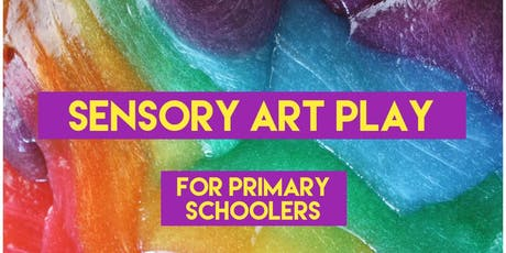 Sensory Art Play for Primary Schoolers tickets