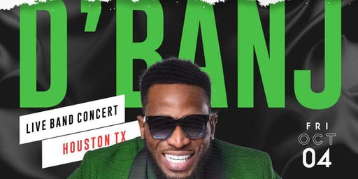 D'BANJ Live Band Concert Houston, TX