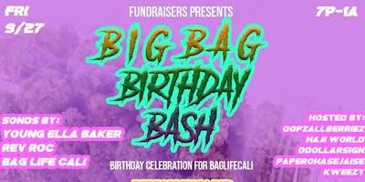 Fundraisers Presents: BIG BAG BIRTHDAY BASH (BagLifeCali Birthday Celebration)