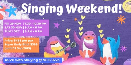 Singing Weekend tickets