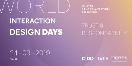 World Interaction Design Day - Lyon | Trust & Responsibility billets