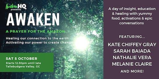 AWAKEN - A Prayer for the Amazon