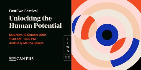 FastFwd Festival: Unlocking the Human Potential  tickets