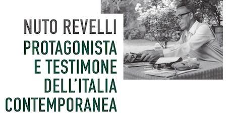 Nuto Revelli protagonista e testimone dell'Italia contemporanea biglietti