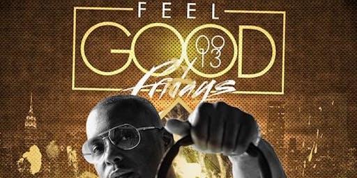 FEEL GOOD FRIDAYS AT CLUB SPYCE EACH & EVERY FRIDAY W/ DJ SELF