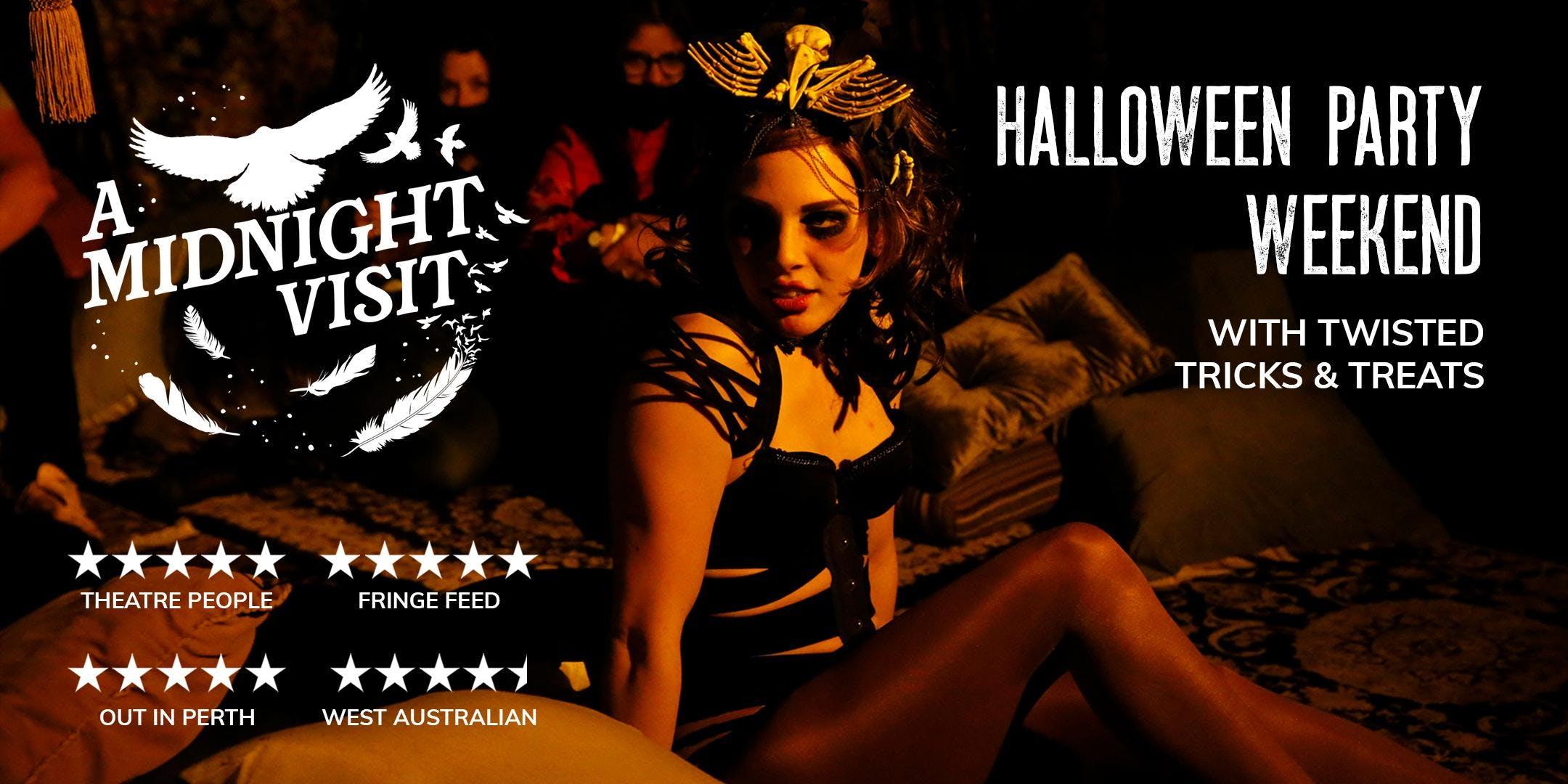A Midnight Visit  HALLOWEEN PARTY Thurs 31 Oct