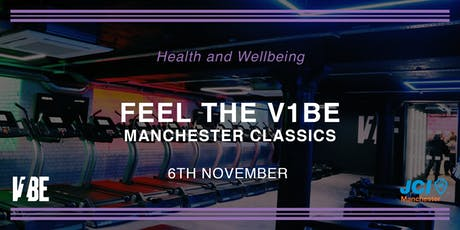 Feel the V1BE - Manchester Classics tickets