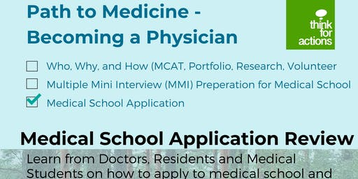 Medical School Application review