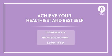 Achieve Your Healthiest And Best Self tickets