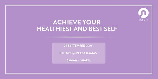 Achieve Your Healthiest And Best Self