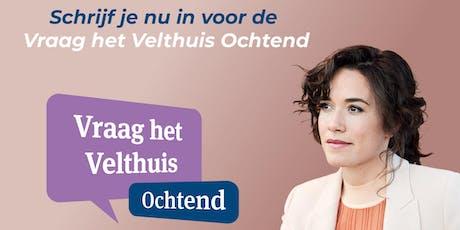 Vraag het Velthuis ochtend Rotterdam tickets