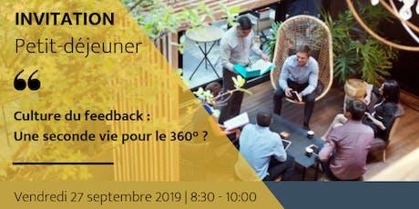 Petit-déjeuner à thème : culture du feedback, une seconde vie pour le 360°? tickets