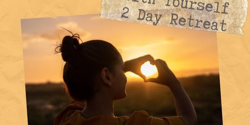 Fall in Love with Yourself - Two Day Retreat