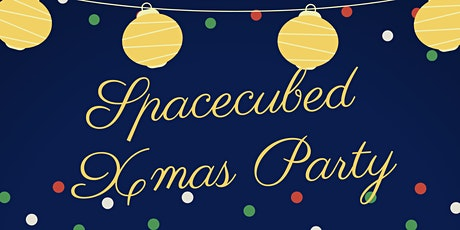 Spacecubed Members Christmas Party! tickets