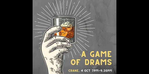 A Game of Drams - Whisky Tasting Workshop