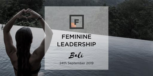 Feminine Leadership | Future Females Bali