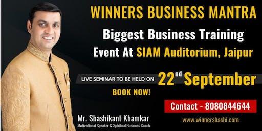 Biggest Business Training Event in Jaipur by Shashikant Khamkar.