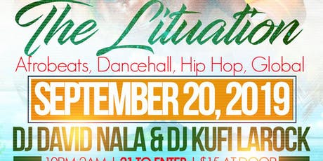 The Lituation: A Night of Afrobeats, Dancehall, Hip Hop, and Global tickets
